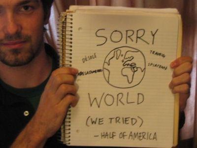 http://www.sorryeverybody.com/img/sorryworld1.jpg